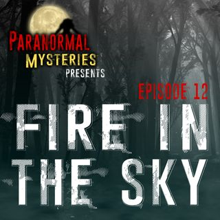 Fire In The Sky: Travis Walton Alien Abduction