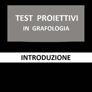 54 - Test proiettivi in grafologia - Introduzione