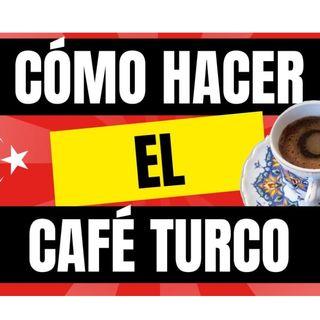 Café y Ná | Ep9.  Cómo hacer café turco | Cafeyna.club