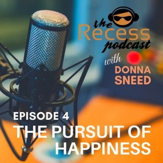 Episode 4 | The Pursuit of Happiness