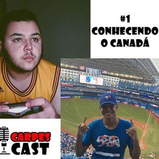 Episódio #01 - Conhecendo o Canadá.