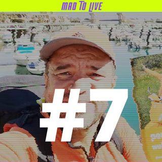 Mad To Live #7 - Sławek Muturi