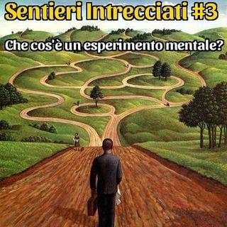 Ep. 3 - Che cos'è un esperimento mentale?