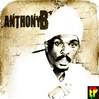 Anthony B - Anthony B EP (2012) part 2