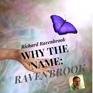 Why do I go by the name Ravenbrook