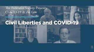 Civil Liberties and COVID-19