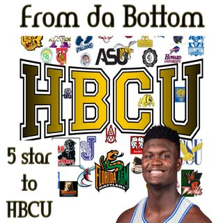 From da Bottom-5 Star to HBCU