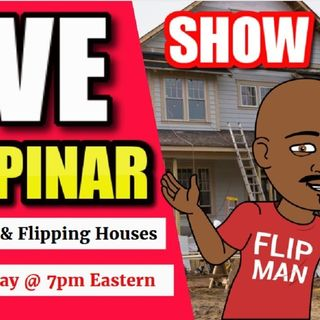 Flipping Houses | Live Show #52 Flippinar: House Flipping With No Cash or Credit 05-03-18