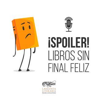 ¡Spoiler! Libros sin final feliz