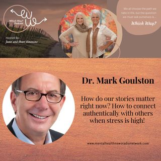 Why do our stories matter right now?  How to connect authentically with others when stress is high!