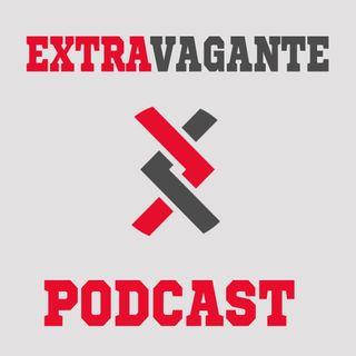 Extravagante Podcast: Presentación