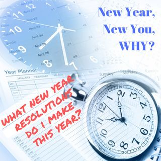 New Year, New You, Why?