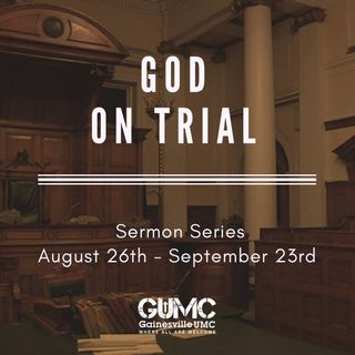 God On Trial: You Are The Proof - Pastor Sean Gundry - 9/23/18