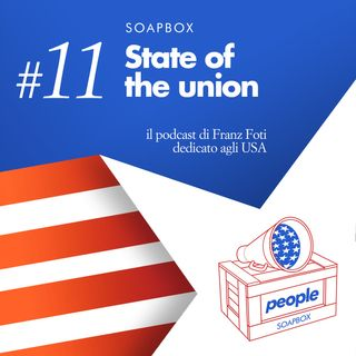 Soapbox #11 State of the union