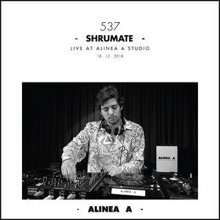 Alinea A #537 Shrumate - 18.12.2018