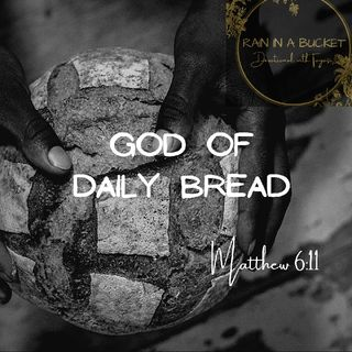 God Of Daily Bread