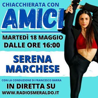 Serena Marchese | Intervista