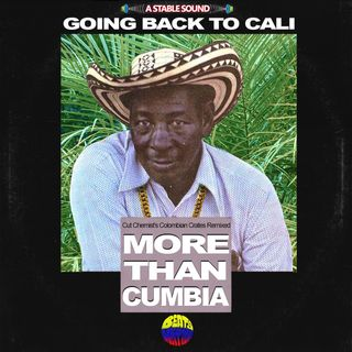 Going Back to Cali:  Cut Chemist's Colombian Crates Remixed
