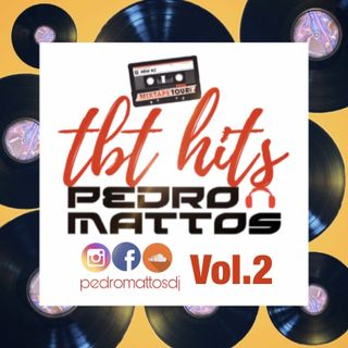 #TBT HITS Vol.2 By PEDROMATTOSDJ