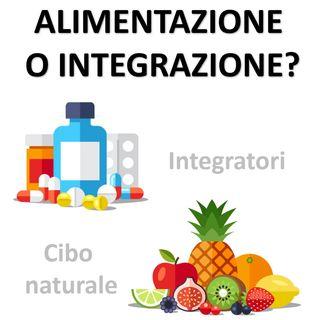 Alimentazione o integrazione?