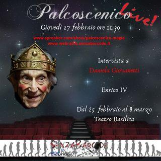 Enrico IV al Teatro Basilica