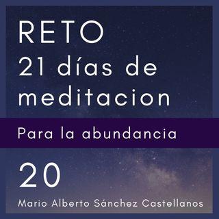 Día 20 del Reto de 21 Días de Meditación para la Abundancia