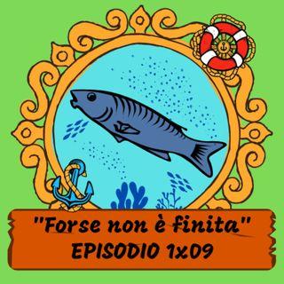 """LUCIA LA TONNARA - 1x09 - """"Forse non è finita"""""""