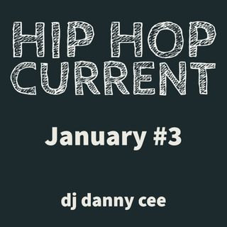 January 2019 Hip Hop & RNB MIX 3 @djdannycee1