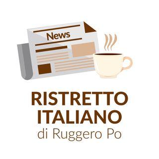 Ristretto Italiano - 7 febbraio 2021
