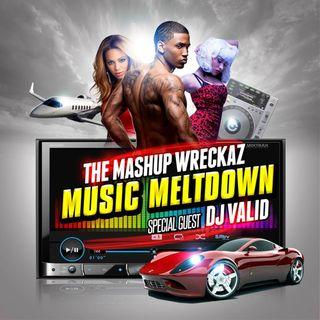 Mashup Wreckaz Radio Episode #14 W/ Special Guest DJ Valid