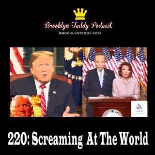 220: Screaming At The World