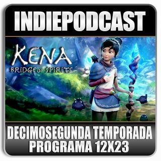 """Indiepodcast 12x23 'Kena Bridge of Spirits y comparación de """"chorras""""'"""