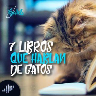 7 Libros que hablan de Gatos