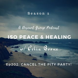 ISOP202: Cancel the Pity Party!