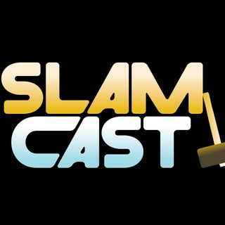 Slam Cast- Pilot Episode