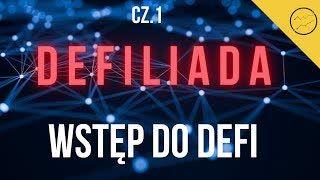 DeFiliada #1 | 24.08.2020 | Wszystko co musisz wiedzieć o DeFi