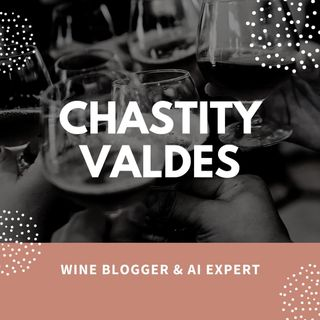 Chastity Valdes Winery