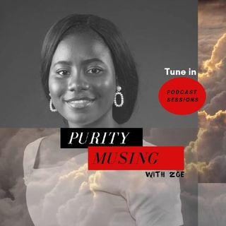Purity Musing Trailer