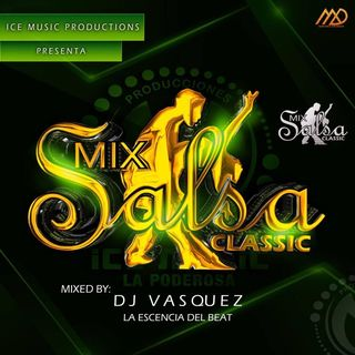 Mix Salsa Classic by Dj Vasquez (ICEMP)