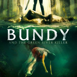 Episode 01 - Bundy and the Green River Killer (2019)
