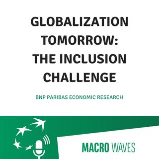 #03 - Globalization tomorrow: the inclusion challenge