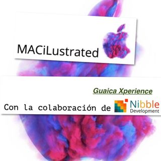 Episodio - MACiLustrated Guaica Xperience II