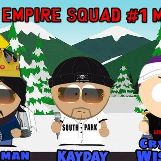 The Empire Squad #1 Mix