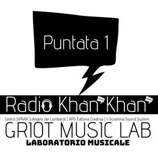 Radio Khan Khan_ Puntata1