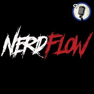 NerdFlow - Episode #9 - So Who's the Chick that Broke Thor's Hammer