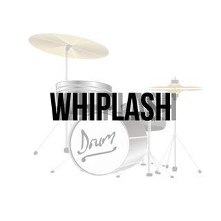 EP. 7 - Whiplash
