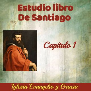 Estudio Libro de Santiago 1