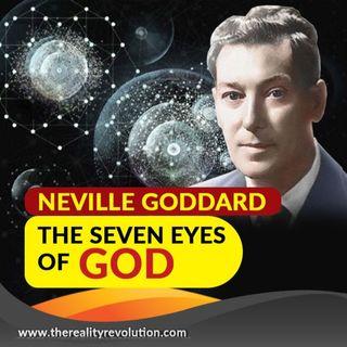 Neville Goddard The Seven Eyes Of God