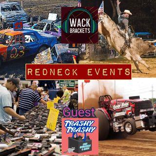 E58 - Redneck Events w/Trashy Trashy : Mutton Bustin'