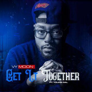 Recording Artist Vy Moon shares inspiring journey, #GetItTogether on #ConversationsLIVE ~ #indiespotlight @vydamoon @dxxnyc